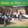 Les Healey au Mans 1949-1970